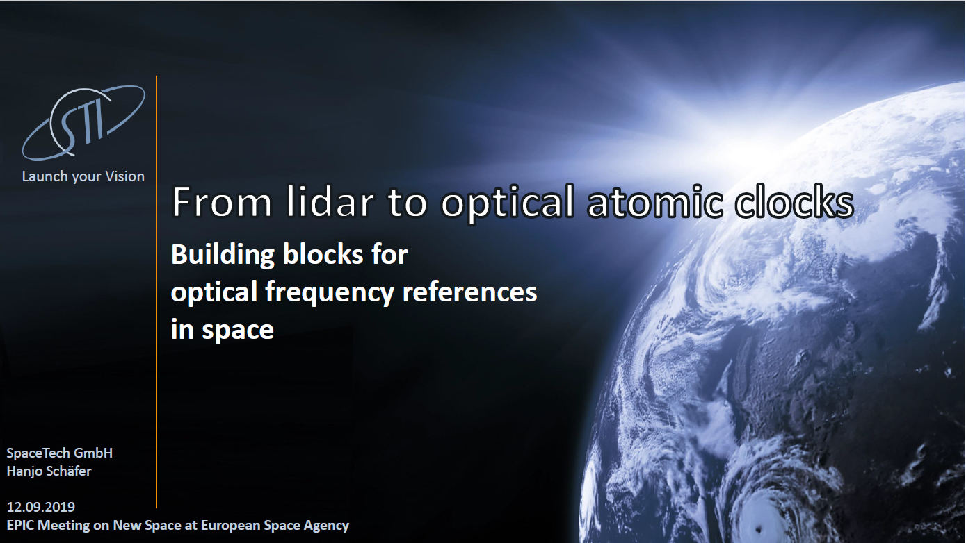 From lidar to optical atomic clocks. Building blocks for optical frequency references in space, by Hanjo Schäfer, SpaceTech GmbH